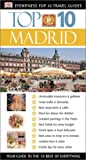 Rice, Melanie: Madrid (Eyewitness Top 10 Travel Guides)