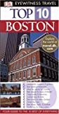Dk Travel Writers: Dk Eyewitness Top 10 Travel Guides Boston