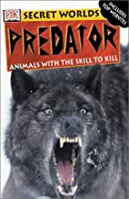 Predator: Animals with the skill to kill…