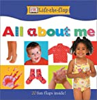 All About Me (DK Lift-the-Flap) by DK