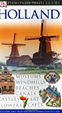 Holland (Eyewitness Travel Guide) by Jane…
