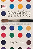 New Artist's Handbook by Ray Campbell Smith