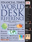 Dorling Kindersley Publishing, Inc: Financial Times World Desk Reference 2003