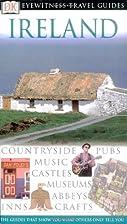Ireland (Eyewitness Travel Guides) by DK…