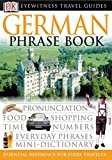 [???]: Eyewitness Travel Guide German Phrase Book