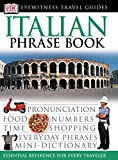 [???]: Eyewitness Travel Guide Italian Phrase Book