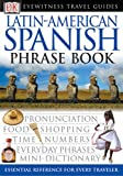 [???]: Eyewitness Travel Guide Latin-American Spanish Phrase Books