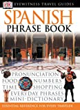 [???]: Eyewitness Travel Guide Spanish Phrase Book