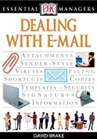 Dealing with E-Mail (Essential Managers) by…