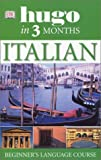 [???]: Hugo in 3 Months Italian: Cd Language Course