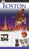 Harris, Patricia: DK Eyewitness Travel Guides Boston
