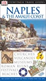 [???]: DK Eyewitness Travel Guides Naples & The Almalfi Coast