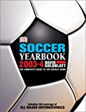 Goldblatt, David: World Soccer Yearbook 2003-2004