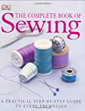 Jeffreys, Chris: The Complete Book of Sewing: A Practical Step-by-Step Guide to Evry Technique