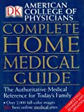 American College of Physicians: American College of Physicians Complete Home Medical Guide