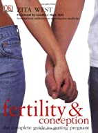Fertility and Conception: A Complete Guide…