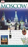 Rice, Melanie: DK Eyewitness Travel Guides Moscow