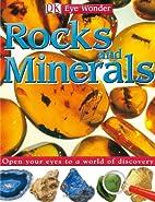 DK Eye Wonder: Rocks and Minerals by DK…