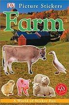 Farm (DK Picture Stickers) by DK Publishing