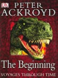 Ackroyd, Peter: The Beginning