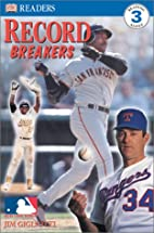 MLB Record Breakers (DK Readers: Level 3) by…