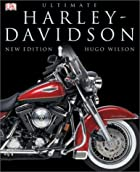 Ultimate Harley Davidson by Hugo Wilson