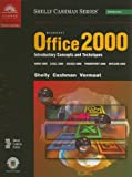 Shelly, Gary B.: Microsoft Office 2000: Introductory Concepts and Techniques (Shelly Cashman)