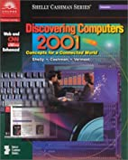 Discovering Computers 2001 Concepts for a…