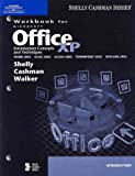 Shelly, Gary B.: Microsoft Office XP: Introductory Concepts and Techniques, Workbook (Shelly Cashman Series)