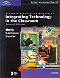 Shelly, Gary B.: Integrating Technology in the Classroom: Teachers Discovering Computers