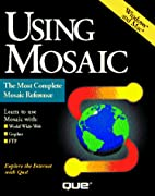 Using Mosaic by Mary Ann Pike