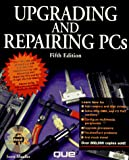 Mueller, Scott: Upgrading and Repairing Pcs 5ED (5th ed. Book and CD.)