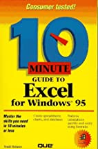 10 Minute Guide to Excel for Windows 95 by…