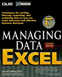 Carlberg, Conrad: Managing Data With Excel (Business Computer Library)