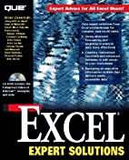 Excel Expert Solutions: With CDROM by Brian…