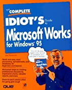 The complete Idiot's guide to Microsoft…