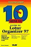 Fulton, Jennifer: 10 Minute Guide to Lotus Organizer 97 for Windows 95