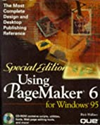 Using Pagemaker 6 for Windows 95 (Special…