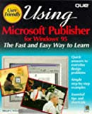 Willett, Edward: Using Microsoft Publisher for Windows 95