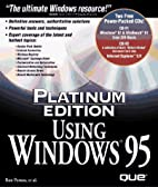 Using Windows Platinum Edition by Ron Person