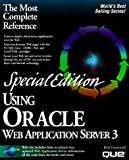 Rick Greenwald: Special Edition Using Oracle Web Application Server 3