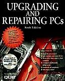 Mueller, Scott: Upgrading and Repairing PCs 6th Edition