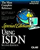 Bryce, James: Special Edition Using ISDN