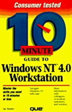 10 Minute Guide to Windows NT Workstation…