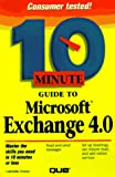 Ivens, Kathy: 10 Minute Guide to Microsoft Exchange 4.0 (Sams Teach Yourself in 10 Minutes)