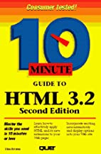 10 Minute Guide to HTML 3.2 by Tim Evans