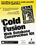 Drucker, Steven D.: The Cold Fusion Web Database Construction Kit