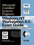 Windows NT Workstation 4.0 Exam Guide…