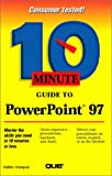 Faithe Wempen: Ten Minute Guide to PowerPoint 97 (10 Minute Guides (Computer Books))