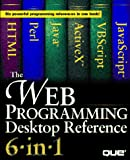 Rick Darnell: Web Programming Desktop Reference 6-In-1